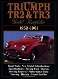 Triumph TR2 and TR3 Gold Portfolio 1952-1961 (Brooklands Books Road Test Series) (Brooklands Books Road Tests Series)