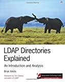 LDAP Directories Explained: An Introduction and Analysis (Independent Technology Guides)