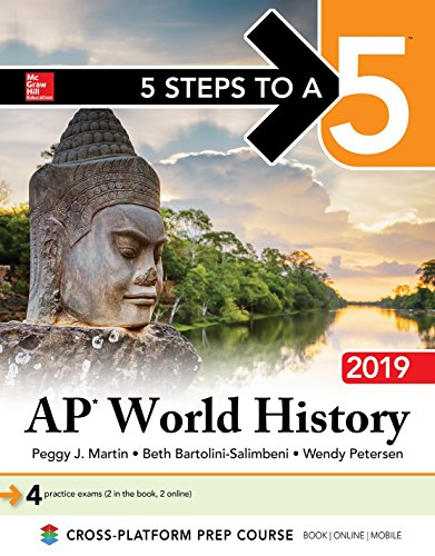 Martin, P: 5 Steps to a 5: AP World History 2019
