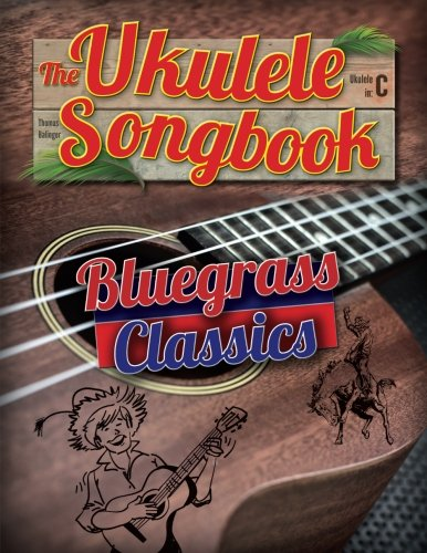 The Ukulele Songbook: Bluegrass Classics