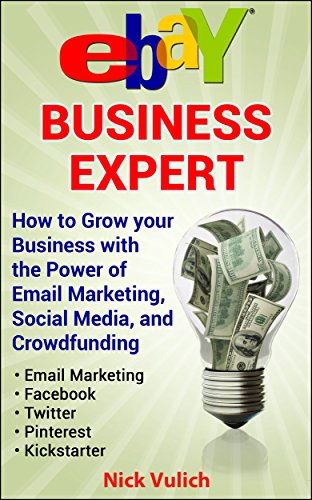 ebay-business-expert-grow-your-business-using-social-mediaemail-marketing-and-crowdfunding-english-e