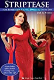 Striptease for Burlesque, Exotic Dance & Every Day, with Jo Weldon: Exotic dance instruction, Burlesque how-to [ALL REGIONS] [NTSC] [WIDESCREEN] [DVD]