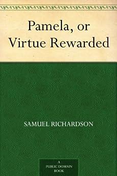 Pamela, or Virtue Rewarded (English Edition) par [Richardson, Samuel]