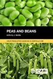 Peas and Beans. Crop Production Science in Horticulture