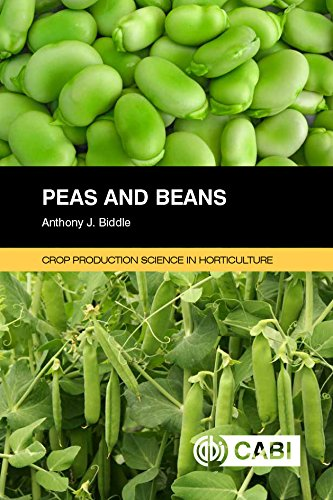 Peas And Beans. Crop Production Science In Horticulture por A.j. Biddle
