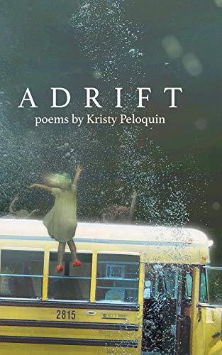 Adrift por Kristy Peloquin