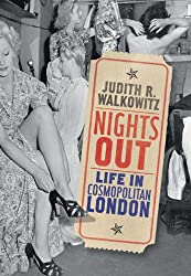 Nights Out: Life in Cosmopolitan London