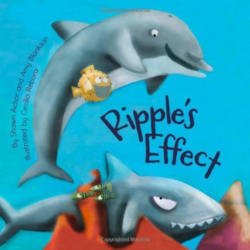 Ripple's Effect by Achor, Shawn, Blankson, Amy (2012) Hardcover