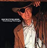 Songtexte von Dick Curless - Traveling Through