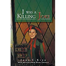 I Was a Killing Joke: A Bird's Eye View (English Edition)