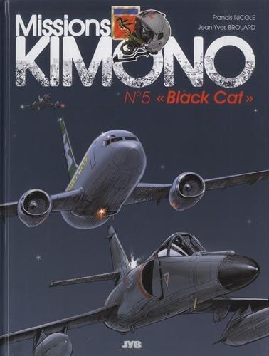 Missions Kimono, tome 5 : Black Cat