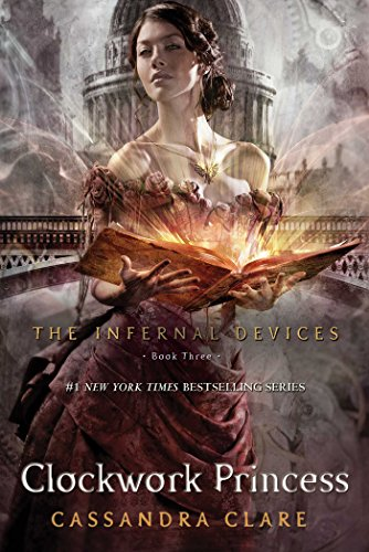Buchseite und Rezensionen zu 'Clockwork Princess (The Infernal Devices Book 3) (English Edition)' von Cassandra Clare