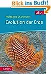 Evolution der Erde: Geschichte des Le...