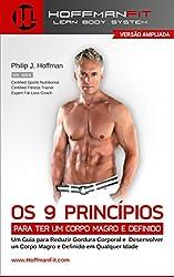 Os 9 Princípios Para ter um Corpo Magro e Definido: Versão Ampliada (Portuguese Edition)