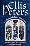 The Fourth Cadfael Omnibus: The Pilgrim of Hate, An Excellent Mystery, The Raven in the Foregate (The Cadfael Chronicles)