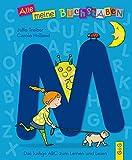 Alle meine Buchstaben - M: Das lustige ABC zum Lernen und Lesen (Alle meine Buchstaben / Das Alphabet in 24 attraktive Bände verpackt: So bekommt ... für Vorschulkinder und Schulanfänger)