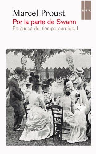 Por la parte de Swann (En busca del tiempo perdido) por Marcel Proust