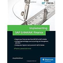 Implementing SAP S/4HANA Finance (SAP PRESS: englisch)
