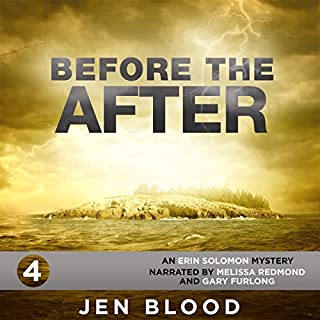 Before the After: Erin Solomon Pentalogy, Book 4