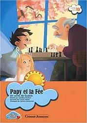 Papy et la Fée : Un conte de Gudule (1CD audio)