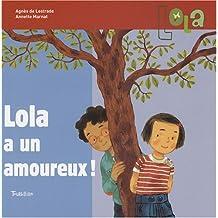 Lola a un Amoureux !