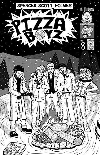 Pizza Boyz Issue 8 - Bonfire on the Mountain (English Edition)