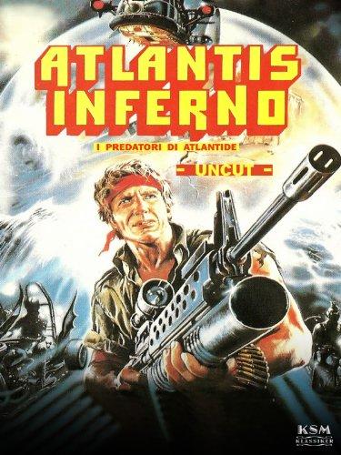Atlantis Inferno (Uncut) [1983]