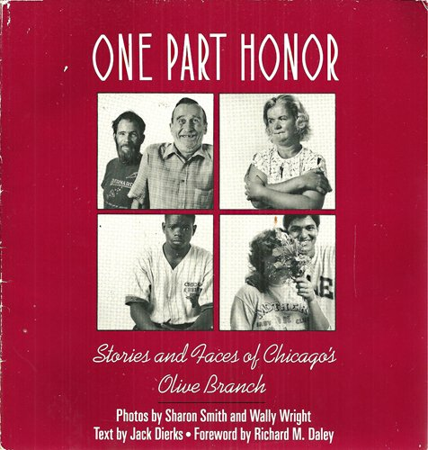 One Part Honor: Stories and Faces of Chicago's Olive Branch -