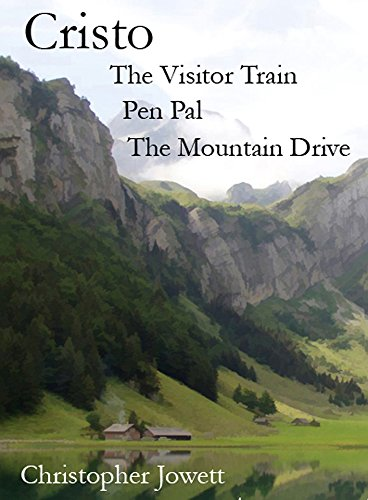 Cristo Book 4: The Visitor Train, Pen Pal, The Mountain Drive (Cristo Cycle Stories) (English Edition) Drive Pal