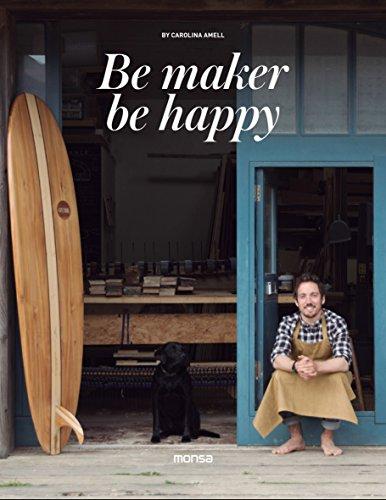 Descargar Libro Be maker be happy de Carolina Amell