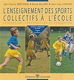 L'enseignement des sports collectifs a l'ecole