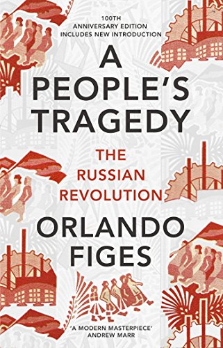 A People'S Tragedy. The Russian Revolution 1891-1924 por Orlando Figes