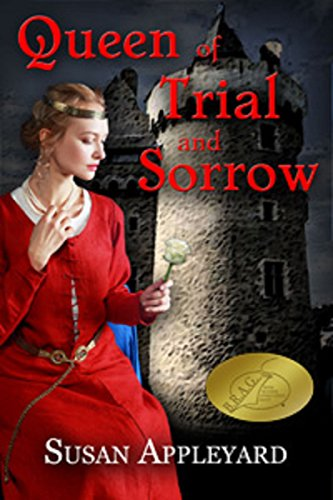 Queen of Trial and Sorrow by [Appleyard, Susan]