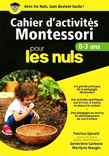 Cahier d'activits Montessori 0-3 ans pour les Nuls grand format
