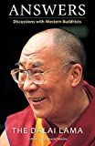Answers: Discussions With Western Buddhists by Dalai Lama (2001-08-28)