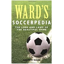 Ward's Soccerpedia: A Journey Through Football's Laws or Lore
