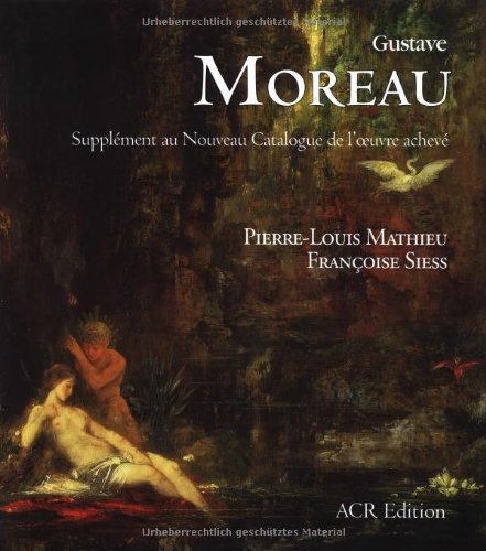 Gustave Moreau: Supplement to the New