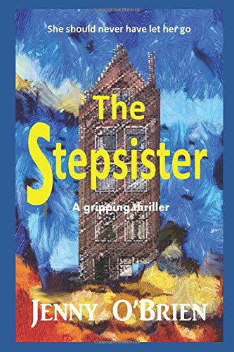 New Holland Bale (The Stepsister: A gripping psychological thriller with a wicked twist)