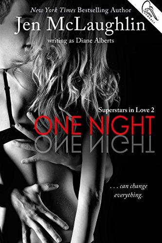 One Night (Superstars in Love Series Book 2)
