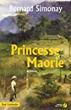 Princesse Maorie (SUD LOINTAIN) (French Edition)