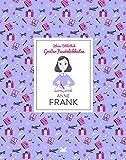 Anne Frank: Kleine Bibliothek großer Persönlichkeiten