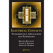 Electrical Contacts: Fundamentals, Applications and Technology