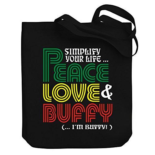 Teeburon Simplify Your Life Peace, Love Buffy ( I'M Buffy ) Sac Cabas, Divers