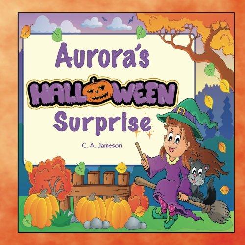 Aurora's Halloween Surprise (Personalized Books for Children)