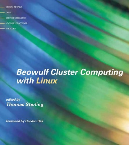 Beowulf Cluster Computing with Linux (Scientific and Engineering Computation) (2001-10-01) par unknown