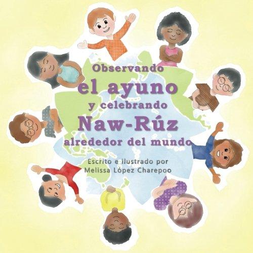Observando el ayuno y celebrando Naw-Ruz alrededor del mundo