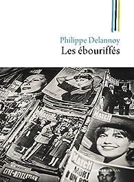 Les ébouriffés par Philippe Delannoy