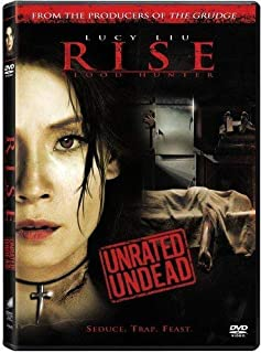 Rise: Blood Hunter (Unrated Undead Edition) by Lucy Liu