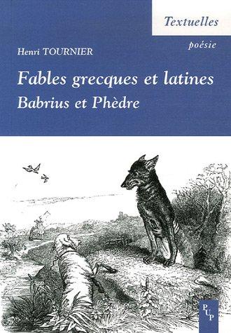 Fables grecques et latines : Babrius et Phèdre