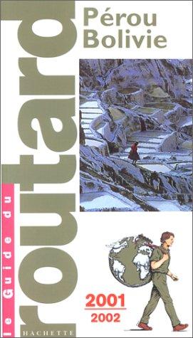 Pérou Bolivie, 2001-2002